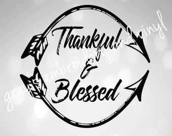 Thankful & blessed svg dxf