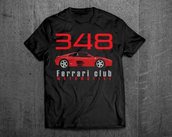 Ferrari shirts, Ferrari 348, Ferrari t shirts, Cars t shirts, men tshirts, women t shirts, muscle car shirts, ferrari 348 testarossa