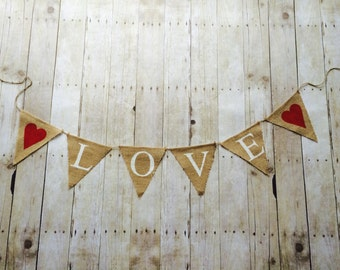 Love Banner- Love Burlap Banner- Burlap Banner- Love- Valentine's Day Decoration- Love- Burlap Banner- wedding shower- wedding decoration