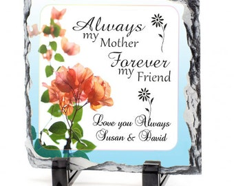 Mothers day Rock slate Forever My Friend