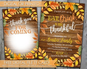 Thanksgiving Invitation, Thanksgiving Dinner Invitation, Eat Drink & Be Thankful Invitation, Friendsgiving Invitation, Rustic Wood #475