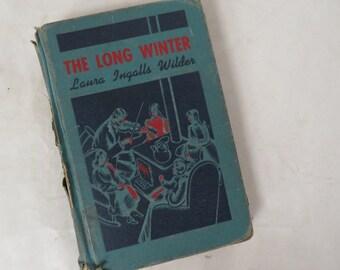 Laura Ingalls Wilder THE LONG WINTER Sewell/Boyle Illustration 1940