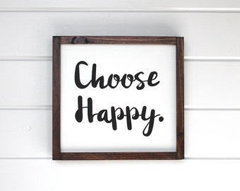 "Choose Happy Sign. Choose Happy. Choose Happiness. Inspirational Signs. Wall Gallery Decor. Inspirational Wood Signs 12"" x 12"""