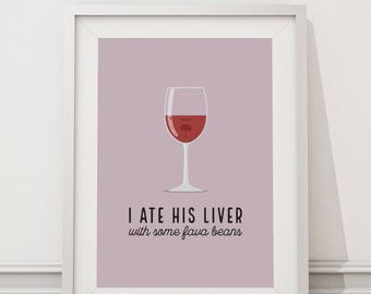 Silence of the Lambs - I Ate his Liver with some Fava Beans Quote Minimal Style Poster Print