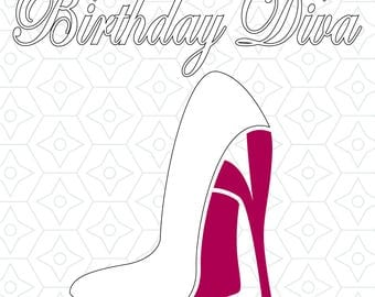 Birthday Diva Decal Design, SVG, DXF, EPS Vector files for use with Cricut or Silhouette Vinyl Cutting Machines