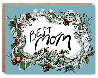 Mother's Day Card, Best Mom, hand painted - Illustrated blank card, 4.25x5.5""