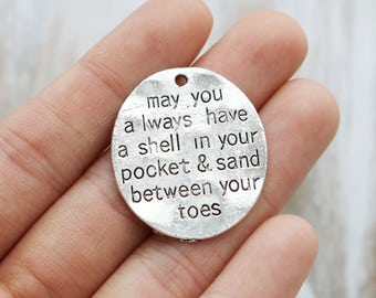 2 Quote Pendant, Ocean Pendant, Vacation Pendant, Beach Pendant,  May You Always Have A Shell In Your Pocket Sand Between Your Toes