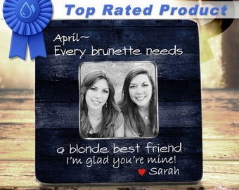 Best Friend Birthday Gift For Best Friend BFF Gift Blonde and Brunette Best Friend Gift Every BRUNETTE Needs A Blonde Best Friend Frame