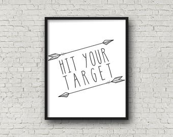 Hit Your Target, INSTANT DOWNLOAD, Motivational Quotes, Inspirational Wall Art, Fitness Motivation, Arrow Wall Art, Arrows, Typography Print