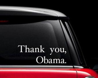 Thank you Obama Decal / Thank you, Obama Bumper Sticker / Obama Sticker / President Obama Decal / Presidential Decal / Obama Appreciation