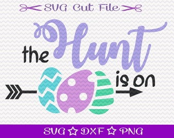 The Hunt is On SVG / Happy Easter SVG File /  Easter Bunny SVG / Easter SvG Cutting File / Easter Egg Hunt SvG