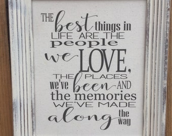 The Best Things in Life, People We Love,Framed Canvas print,Inspirational Sign,Places We've Been,Family Room Decor,gallery wall art,