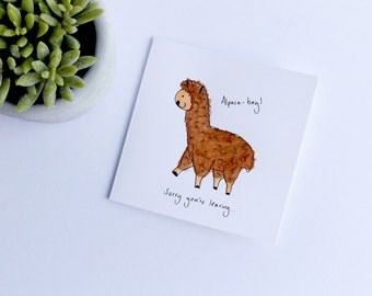 Alpaca bag 'sorry you're leaving' blank card. Pun card. Alpaca card. Leaving card. Alpaca leaving card. Punny card. Free shipping.