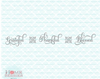 Grateful Thankful Blessed Samantha font svg dxf eps jpg ai files for Cricut Silhouette & other cutting machines