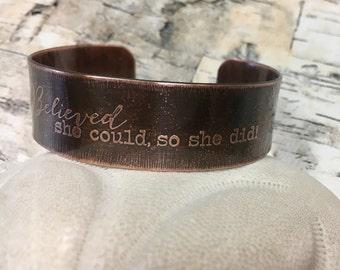 She Believed She Could Copper Cuff Bracelet