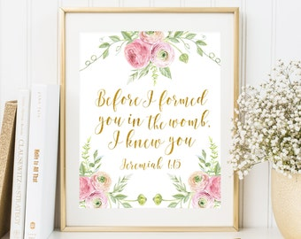 Nursery Bible Verse Before I formed you in the womb Print Jeremiah 1:15 Floral Nursery Art Bible Wall Art Scripture Quote Girl Nursery Decor