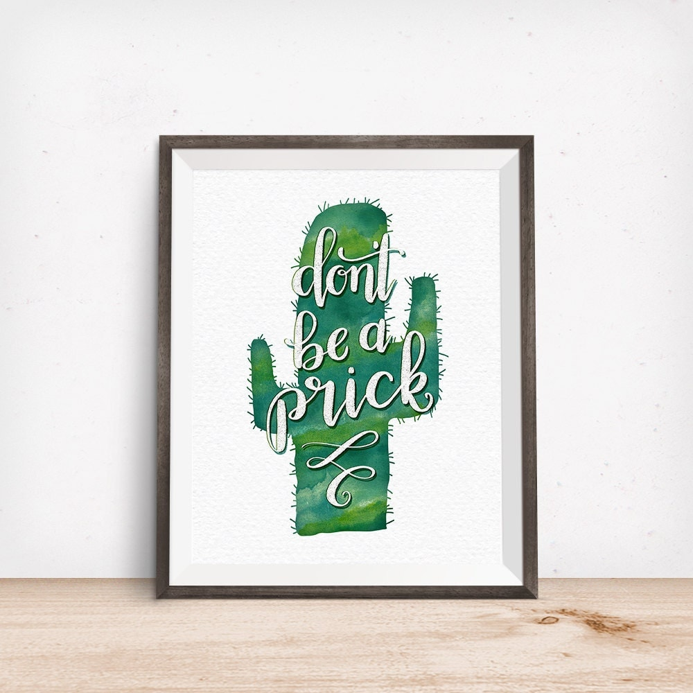 Dont Be A Prick, Printable Art, Green Watercolor Cactus Art
