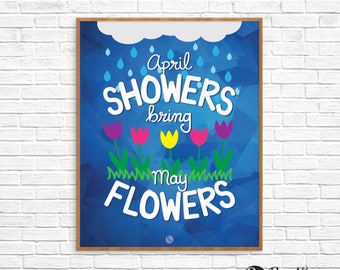 April showers bring May flowers - Year of Printables - May decor - Spring decor - Printable wall art - Instant download