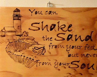 Shake the Sand from your Feet - Wood sign