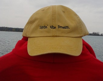 Livin' the Dream Ball cap ( chamios)  free shipping in the U.S.A.