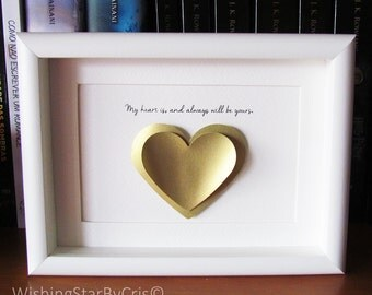 "Love, Wedding, Anniversary, Valentine's Gift, 3D Shadow box Frame.  ""My heart is, and always will be yours"" Surprise with a original gift."