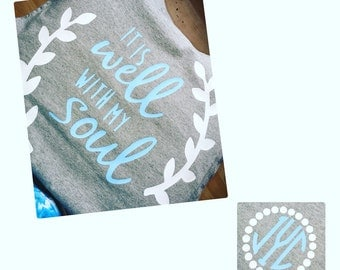 "A. ""it is well with my soul"" shirt"
