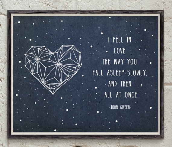 John Green Love Quotes: John Green Quote Love Quote Art Heart Constellation The
