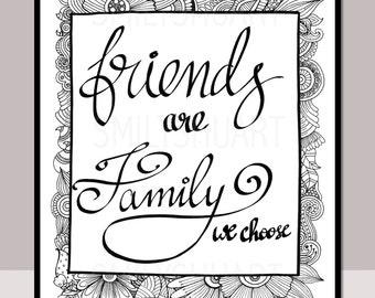 friends are family we choose printable quote coloring page friendship quote coloring henna - Friends Quotes Coloring Pages