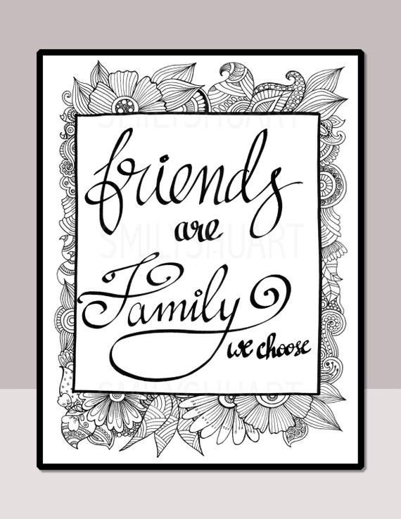 Friends Are Family We Choose, Printable Quote Coloring Page ...