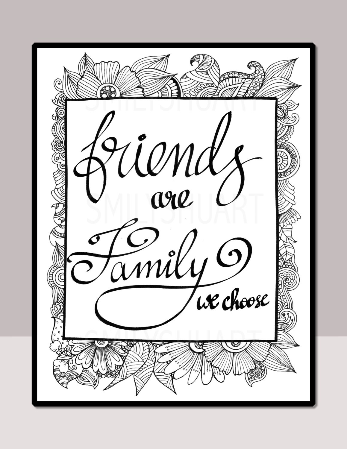 friends are family we choose printable quote coloring page