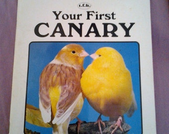 Vintage Your First Canary soft cover Book