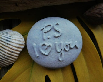 P. S  Engraved stone  Personalized gifts  Valentines day  love quotes  Sandblasted