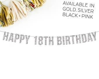 Happy 18th Birthday Banner || 18th birthday party decorations banner sign gold silver pink black happy 18th eighteen suprise birthday friend