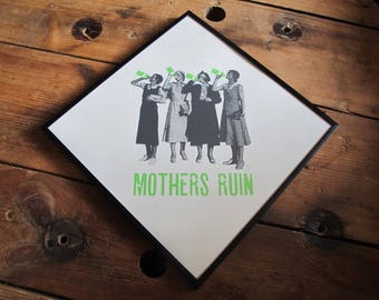 Anna Bird: Mothers Ruin Unframed Screenprint