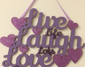 Live life Laugh lots Love forever wooden wall plaque handpainted