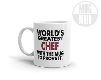 Funny Chefs Coffee Mug - World's Greatest Chef With The Mug To Prove It