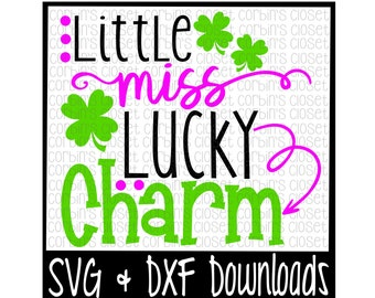 St Patricks Day SVG * Little Miss Lucky Charm * St Patricks SVG Cut File - SVG & dxf Files - Silhouette Cameo, Cricut