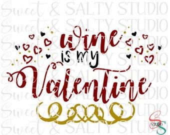 wine is my valentine digital file