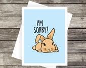 I'm Sorry! Card   Apology Card, Please forgive me, Blank Card, Bunny Card, Sad