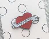 DISABLED disability pride tattoo heart enamel pin 35mm