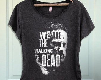 We Are the Walking Dead Rick Grimes Women's Dolman Scoop T-shirt- Shirt-Tee-Graphic-TWD