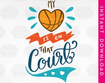 sports svg files, sports svg, basketball svg, basketball svg files, basketball dxf, sports svg files, my heart is on that court, basketball