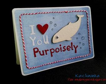 Purpoiseful Love, greeting card