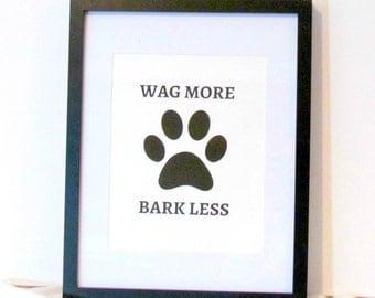 Wag More Bark Less Etsy