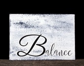 Balance Sign - Inspirational Wall Art - Typography Canvas - Black White Wall Art - Small Canvas Art - Inspiring Wall Art - Gifts Under 20