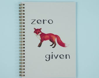 Fox Notebook, Cute Animal Notepad, Zero Fox Given, A5, Journal, Stationery Gift, Gifts for Him or Her, Swear Notebook