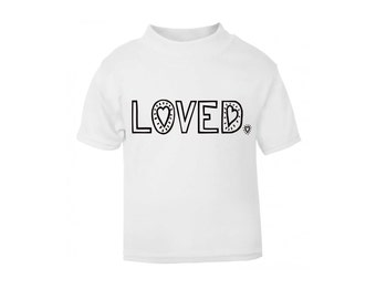 White Special Edition Loved T-Shirt / Baby Grow