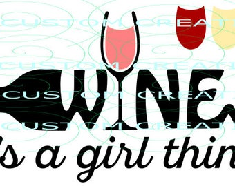 Wine Its A Girl Think  - wine color changeable