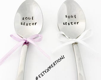 Soul sisters hand stamped tea spoon set, friendship spoons , bff spoons, sisters spoons, gift for her, matching spoons