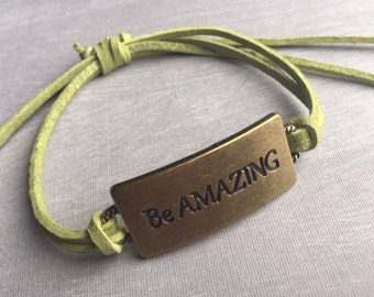 Be Amazing - Light Green Suede Cord Sliding Knot Quote Bracelet - Boho // Bohemian // Inspirational